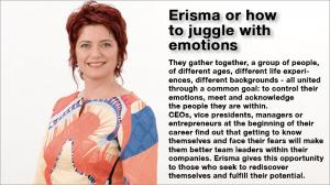 Erisma or how to juggle with emotions 1
