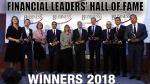 FINANCIAL LEADERS' HALL OF FAME 2018